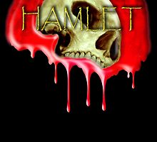 HAMLET, Theater, Death, Blood, Goth, Tragedy of Hamlet, Prince of Denmark, William Shakespeare by TOM HILL - Designer