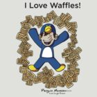 I Love Waffles! by Cory Gerard