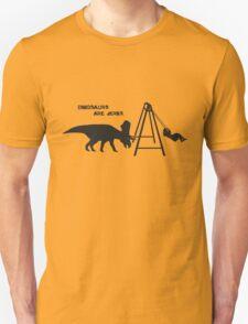 Dinosaurs are [JERKS] - Swings T-Shirt
