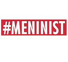 Meninist. Photographic Print