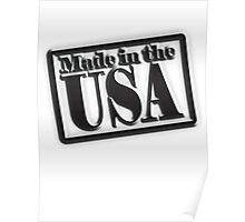Made in the USA, Manufactured in American, America, in Black Poster