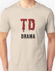 Total drama geek funny nerd T-Shirt