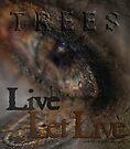 Live & Let Live © Trees by Vicki Ferrari