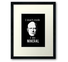 I do mineral Framed Print