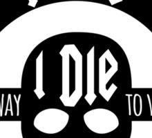 Mad Max - Fury Road - I live I die I live again Sticker