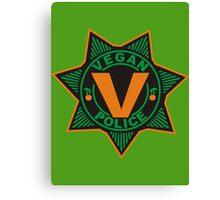 Vegan Police Canvas Print