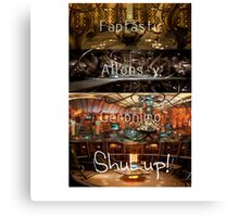 Doctor Who: Fantastic, Allons-y, Geronimo, Shut up Canvas Print