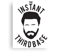 The Instant Third Base Canvas Print