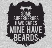 My Superheroes Have Beards by jephrey88