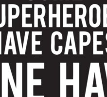 My Superheroes Have Beards Sticker