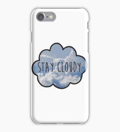 Jc Caylen's Stay Cloudy Quote  iPhone Case/Skin