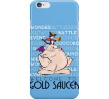 Welcome to Gold Saucer iPhone Case/Skin
