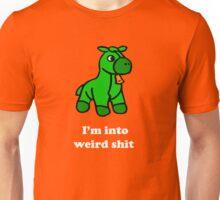 I'm Into Weird Shit Unisex T-Shirt