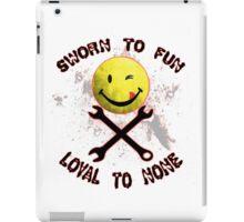 Sworn to Fun, Loyal to None Mechanic iPad Case/Skin