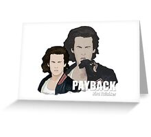 Payback - with text Greeting Card