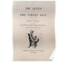 The Queen of Pirate Isle Bret Harte, Edmund Evans, Kate Greenaway 1886 0009 Title Plate Poster