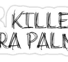 I KILLED LAURA PALMER DESIGN Sticker