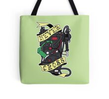 Never Cross Tote Bag