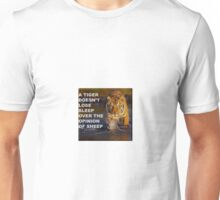 The Tiger Loses No Sleep Unisex T-Shirt