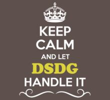 Keep Calm and Let DSDG Handle it Kids Clothes