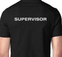 Supervisor (White Text) Unisex T-Shirt