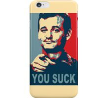 You S**k iPhone Case/Skin