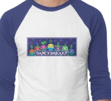 DANCEBREAK!! 2 Men's Baseball ¾ T-Shirt