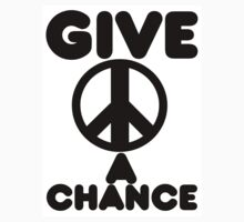 Give Peace A Chance by e11jay
