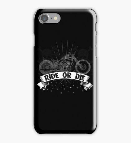 Ride or Die Motorcycle iPhone Case/Skin