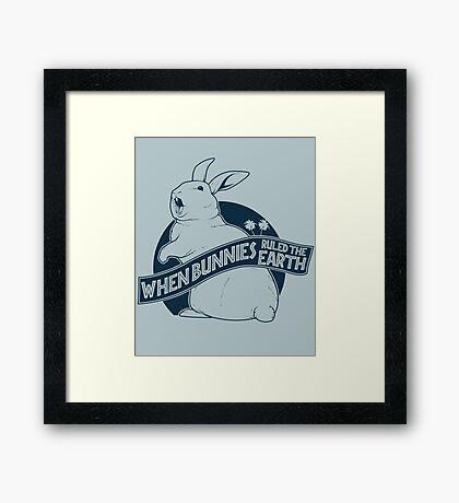 When Buns Ruled the Earth Framed Print