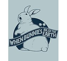 When Buns Ruled the Earth Photographic Print