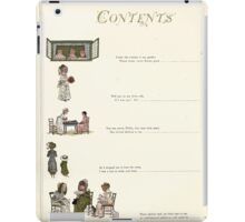 Under the Window Pictures and Rhymes for Children Edmund Evans and Kate Greenaway 1878 0011 Contents iPad Case/Skin