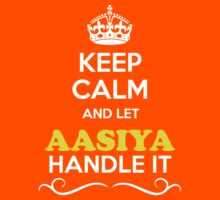 Keep Calm and Let AASIYA Handle it Kids Clothes