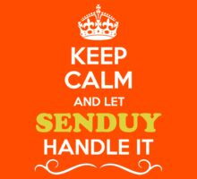 Keep Calm and Let SENDUY Handle it Kids Clothes