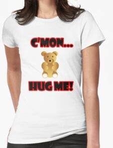 Hug Me! Womens Fitted T-Shirt