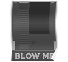 Retro Blow Me Poster