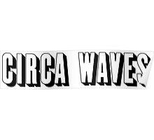 Circa Waves Logo Poster