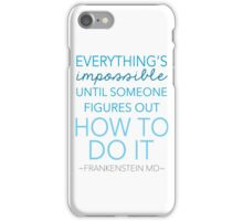 Impossible? iPhone Case/Skin