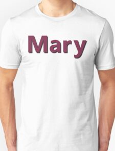 "The name ""Mary"" T-Shirt"