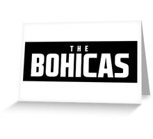 The Bohicas Logo (white) Greeting Card
