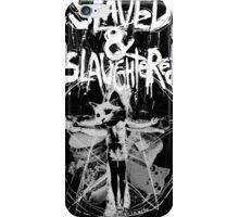 Slaved & Slaughtered iPhone Case/Skin