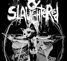 Slaved & Slaughtered by Desanite