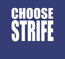 Choose Strife T-Shirt