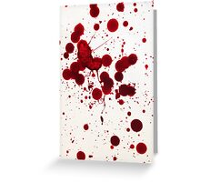 Blood Spatter 7 Greeting Card