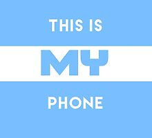 This Is My Phone Case Light Blue by TurnerCreations