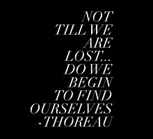 Thoreau Quotation Find Ourselves Quote by pmelvinart