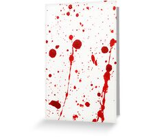 Blood Spatter 11 Greeting Card