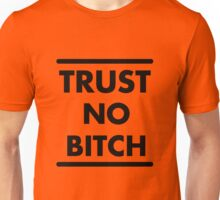 Trust No Bitch - Orange is the New Black Unisex T-Shirt