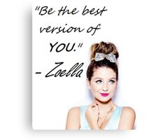 Zoella - Be YOU Canvas Print