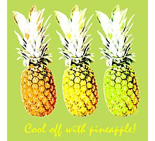 Cool Off With Pineapple Photographic Print